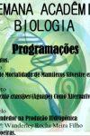 Encerramento da VII Semana Acadêmica de Ciências Biológicas