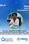 Live: COVID-19, Atuação do Farmacêutico clínico na UTI